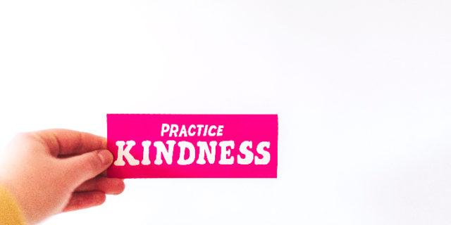 優しさを実践する
